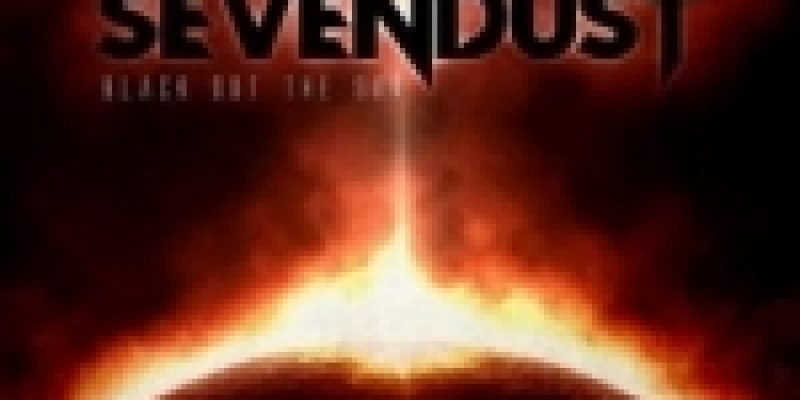Sevendust – Black Out The Sun Review